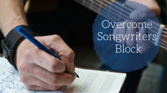 overcome songwriters block