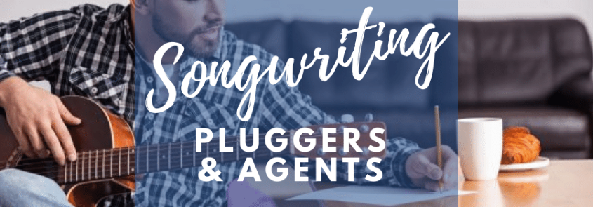songwriting pluggers and agents